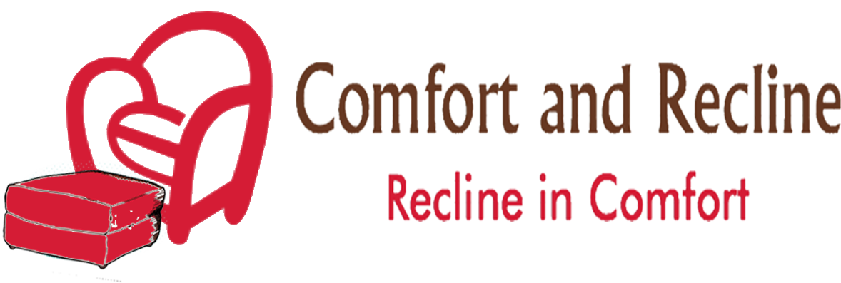 Comfort and Recline
